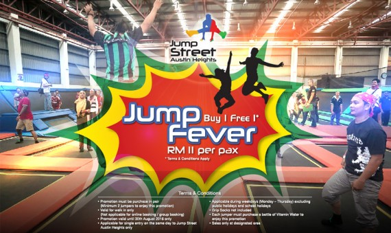 JUMP FEVER - BUY 1 GET 1 FREE!